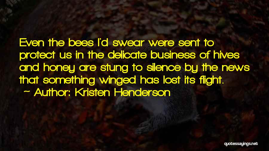Hives Quotes By Kristen Henderson