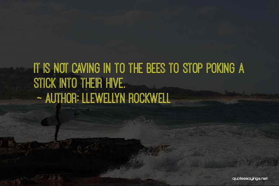 Hives Quotes By Llewellyn Rockwell