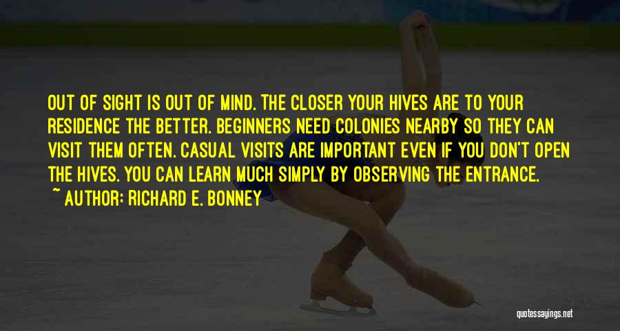 Hives Quotes By Richard E. Bonney