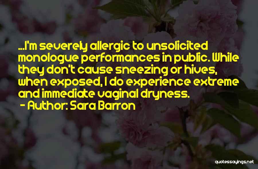 Hives Quotes By Sara Barron