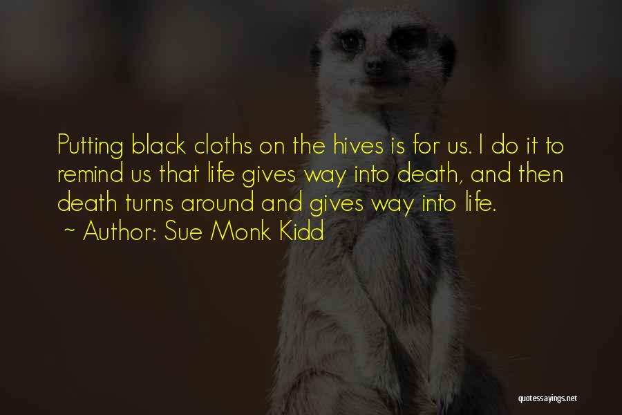 Hives Quotes By Sue Monk Kidd