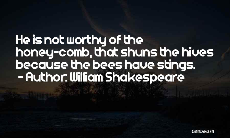 Hives Quotes By William Shakespeare