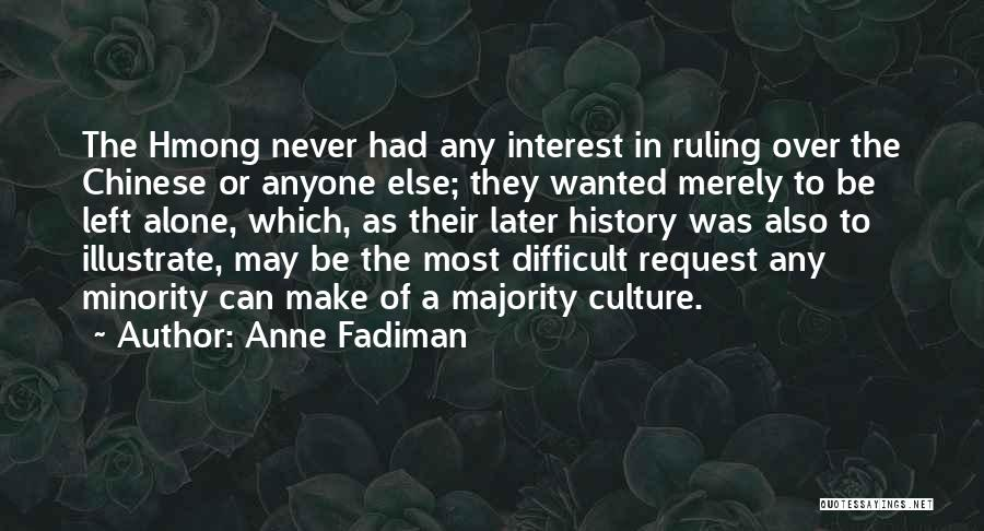 Hmong Quotes By Anne Fadiman