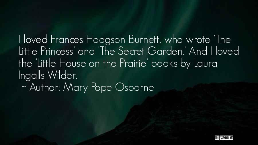 Hodgson Quotes By Mary Pope Osborne