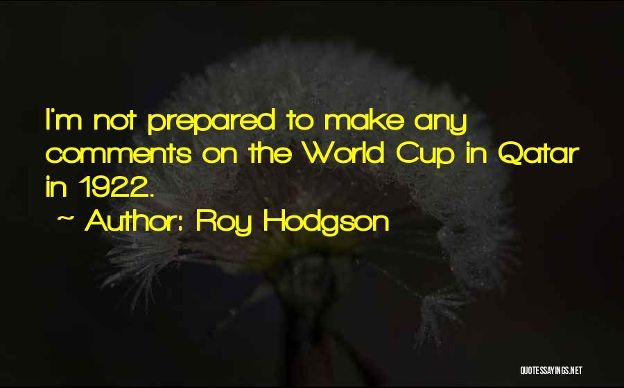 Hodgson Quotes By Roy Hodgson