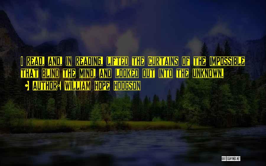 Hodgson Quotes By William Hope Hodgson