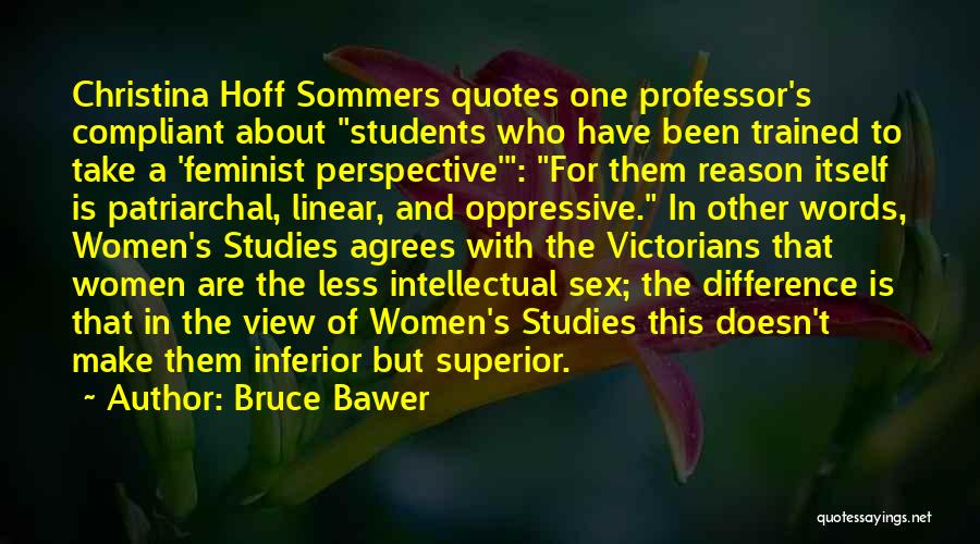 Hoff Sommers Quotes By Bruce Bawer