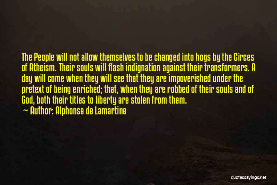 Hogs Quotes By Alphonse De Lamartine
