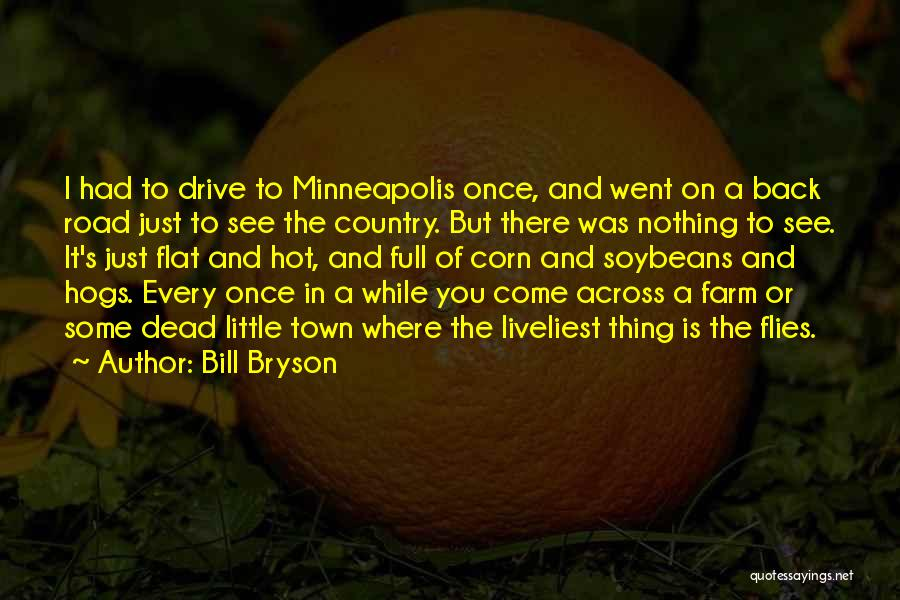 Hogs Quotes By Bill Bryson