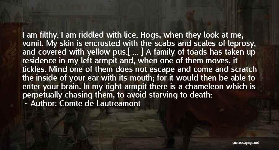 Hogs Quotes By Comte De Lautreamont