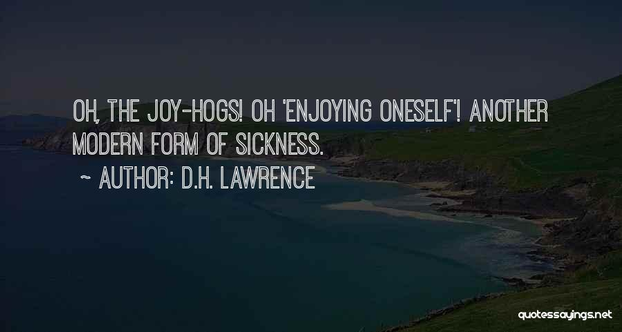 Hogs Quotes By D.H. Lawrence