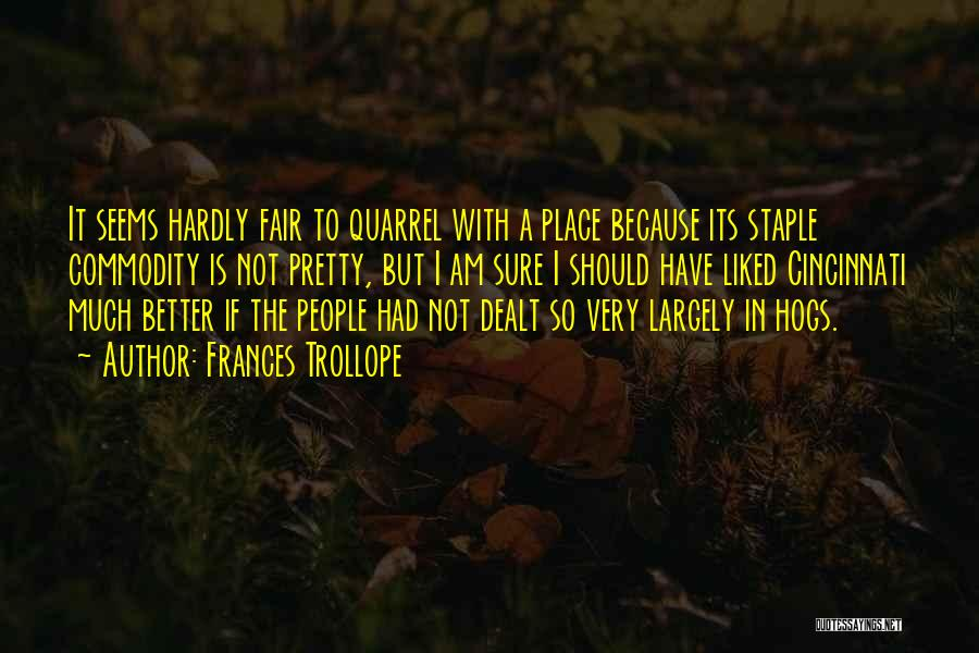 Hogs Quotes By Frances Trollope