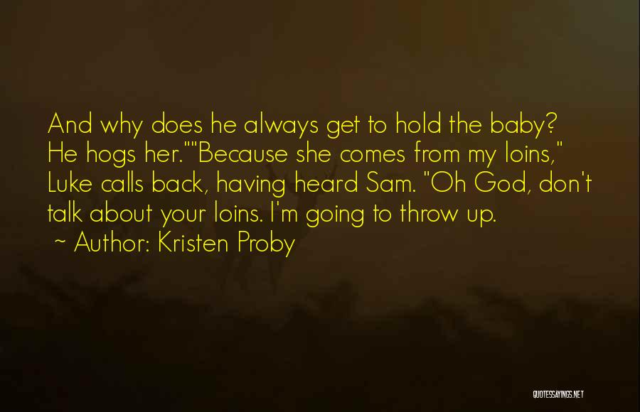Hogs Quotes By Kristen Proby