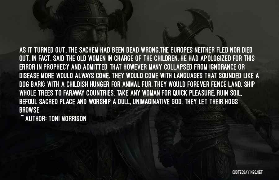 Hogs Quotes By Toni Morrison