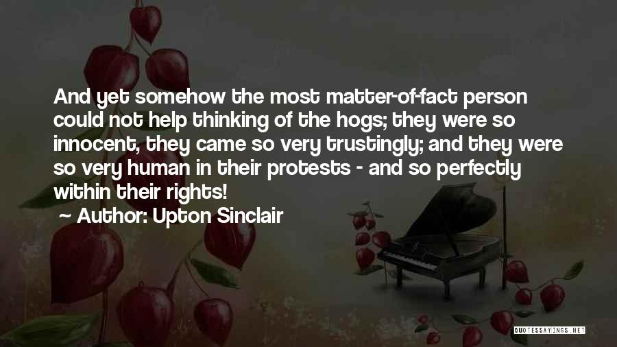 Hogs Quotes By Upton Sinclair
