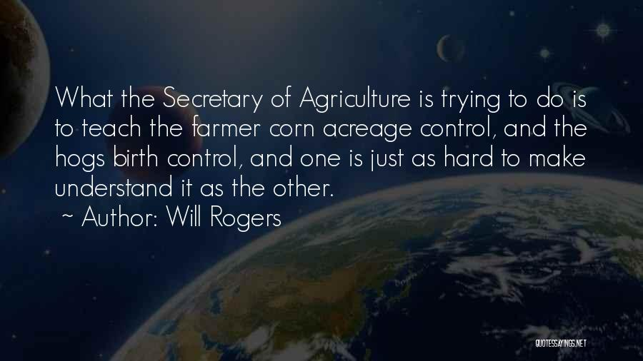 Hogs Quotes By Will Rogers
