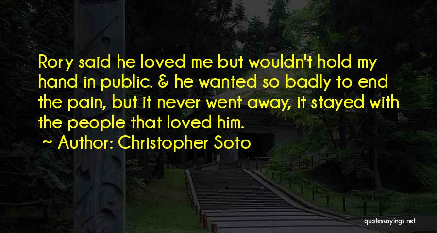 Hold Her Hand In Public Quotes By Christopher Soto