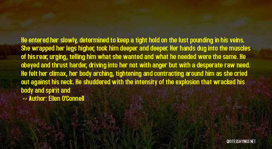 Hold Him Tight Quotes By Ellen O'Connell