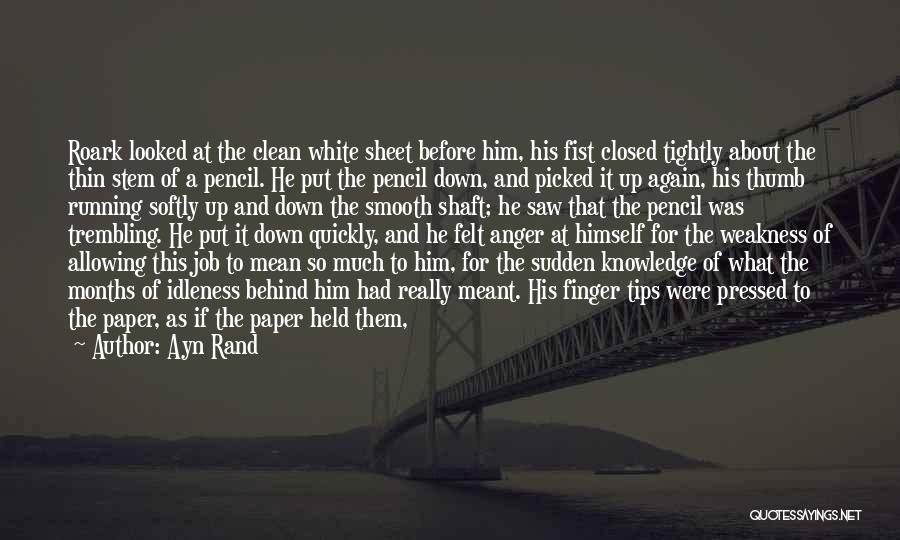 Hold It Down For My Man Quotes By Ayn Rand
