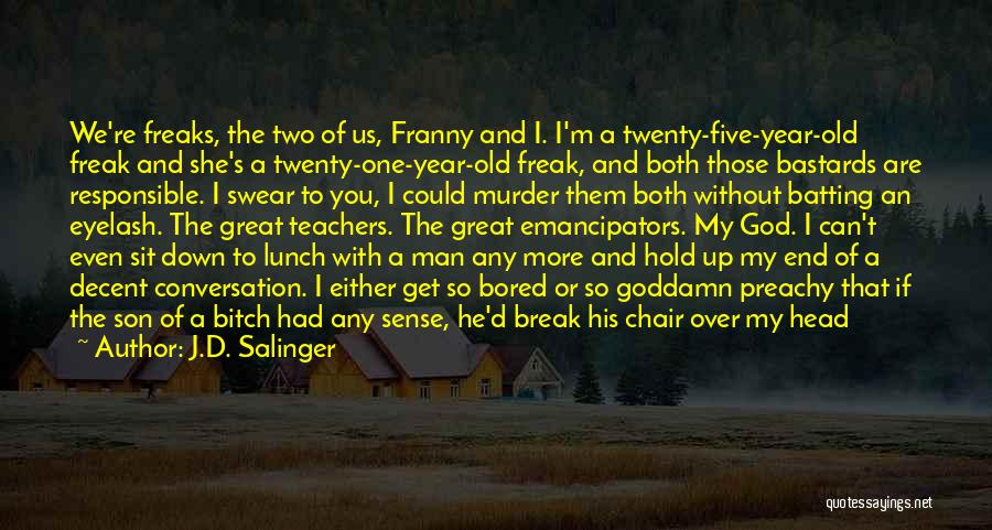 Hold It Down For My Man Quotes By J.D. Salinger