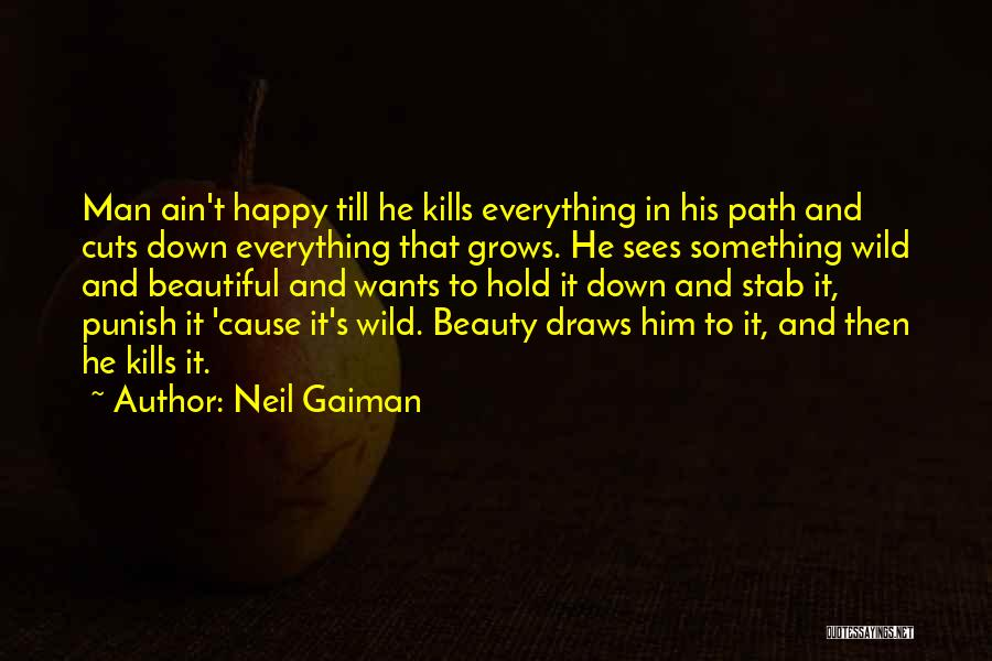 Hold It Down For My Man Quotes By Neil Gaiman