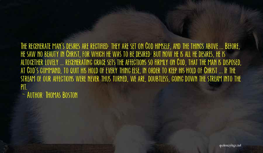 Hold It Down For My Man Quotes By Thomas Boston