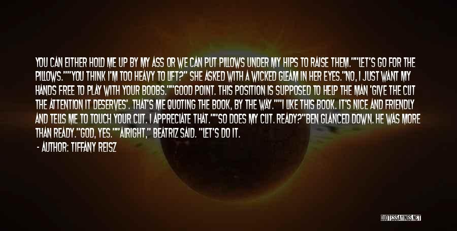 Hold It Down For My Man Quotes By Tiffany Reisz