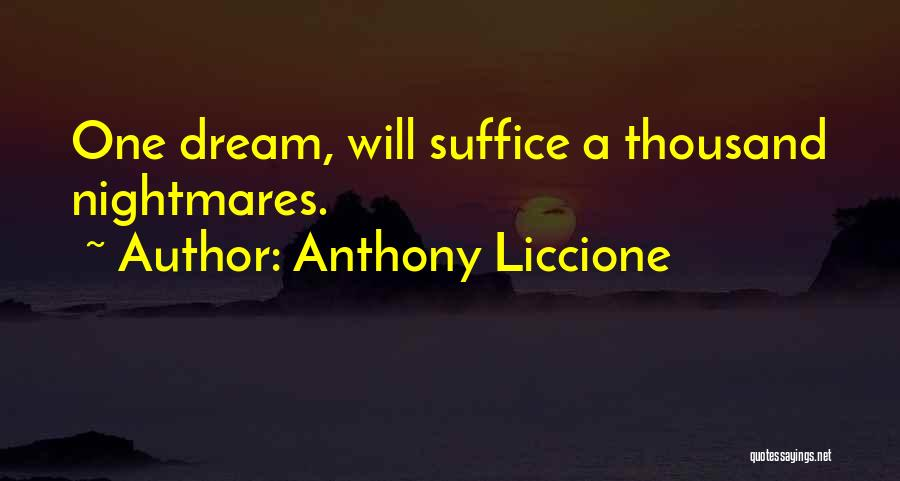 Hold Onto Faith Quotes By Anthony Liccione