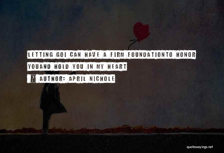 Hold Onto Faith Quotes By April Nichole