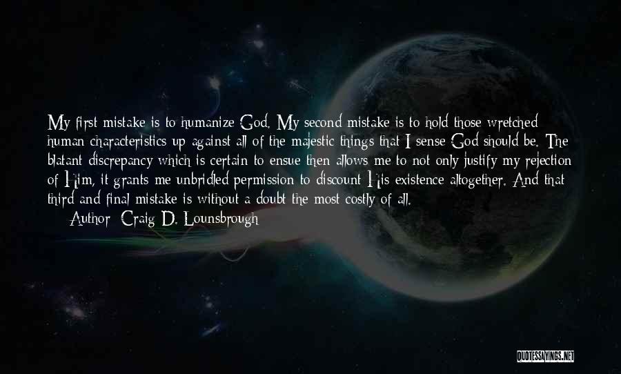 Hold Onto Faith Quotes By Craig D. Lounsbrough