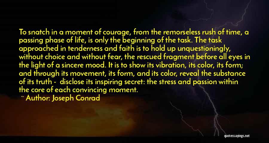 Hold Onto Faith Quotes By Joseph Conrad