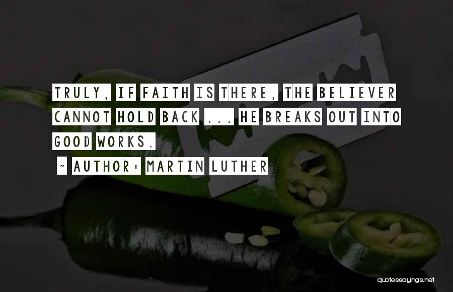 Hold Onto Faith Quotes By Martin Luther