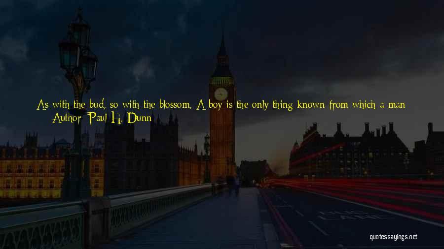 Hold Onto Faith Quotes By Paul H. Dunn