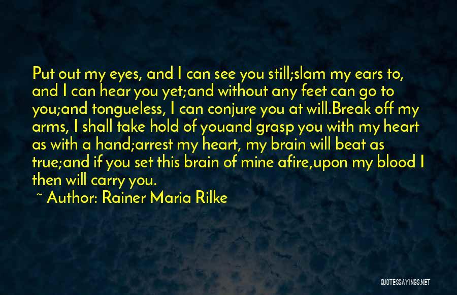 Hold Onto Faith Quotes By Rainer Maria Rilke