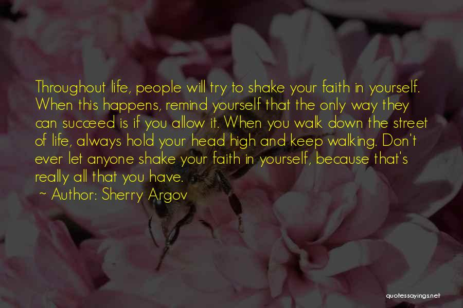 Hold Onto Faith Quotes By Sherry Argov