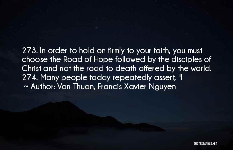 Hold Onto Faith Quotes By Van Thuan, Francis Xavier Nguyen