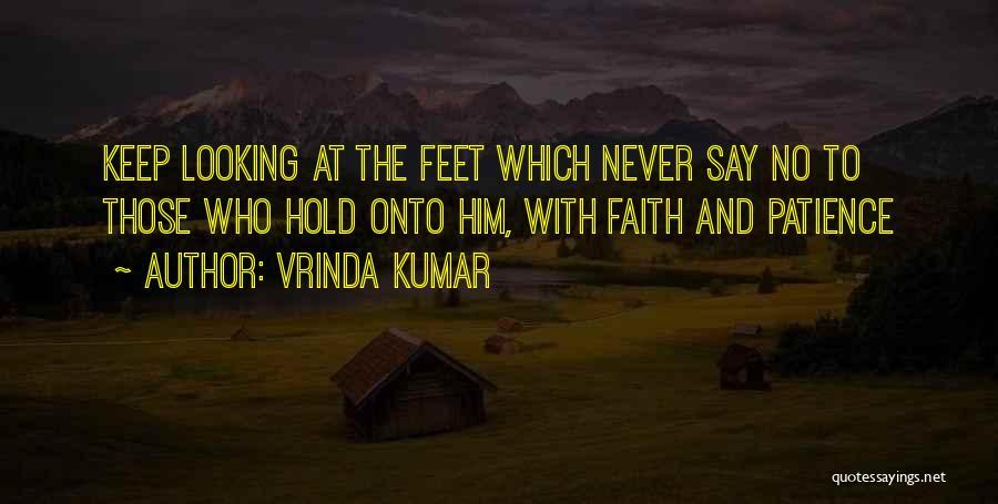 Hold Onto Faith Quotes By Vrinda Kumar