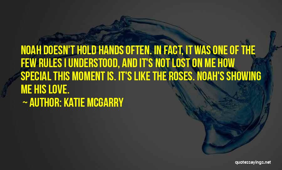 Hold Onto What You Love Quotes By Katie McGarry