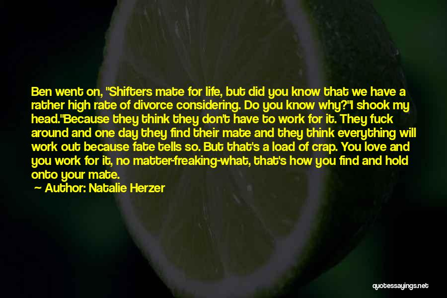 Hold Onto What You Love Quotes By Natalie Herzer