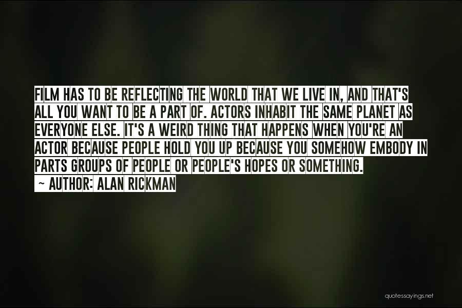 Hold Up Quotes By Alan Rickman