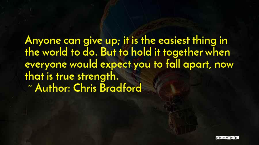 Hold Up Quotes By Chris Bradford