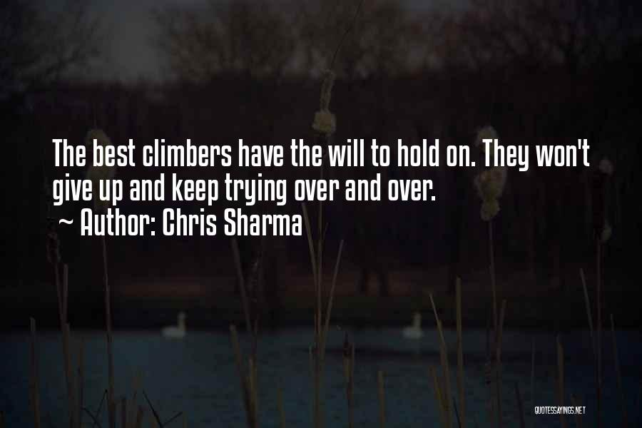 Hold Up Quotes By Chris Sharma