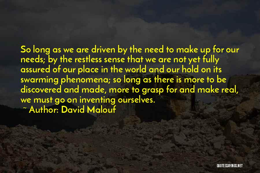 Hold Up Quotes By David Malouf