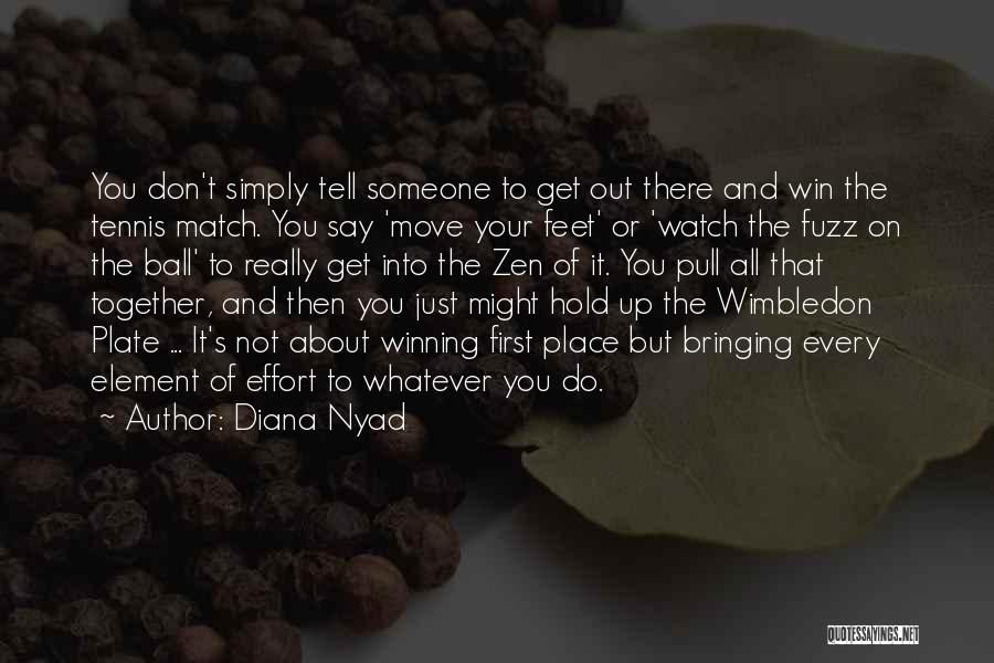 Hold Up Quotes By Diana Nyad