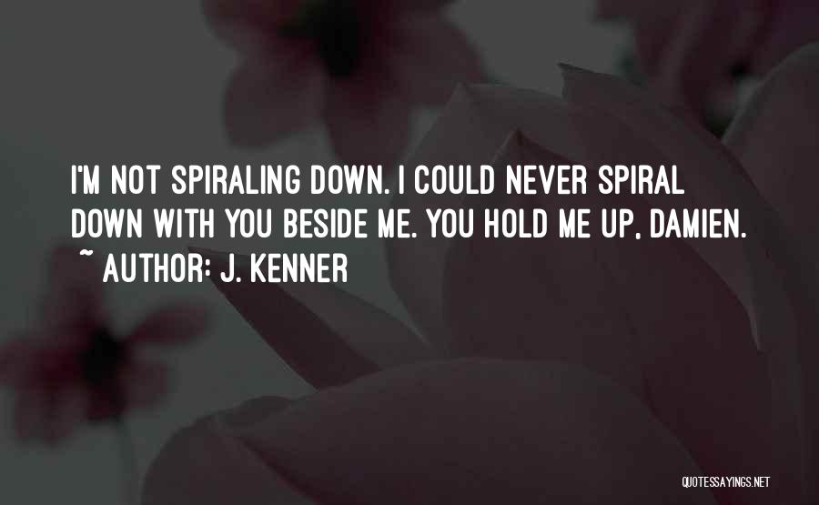 Hold Up Quotes By J. Kenner