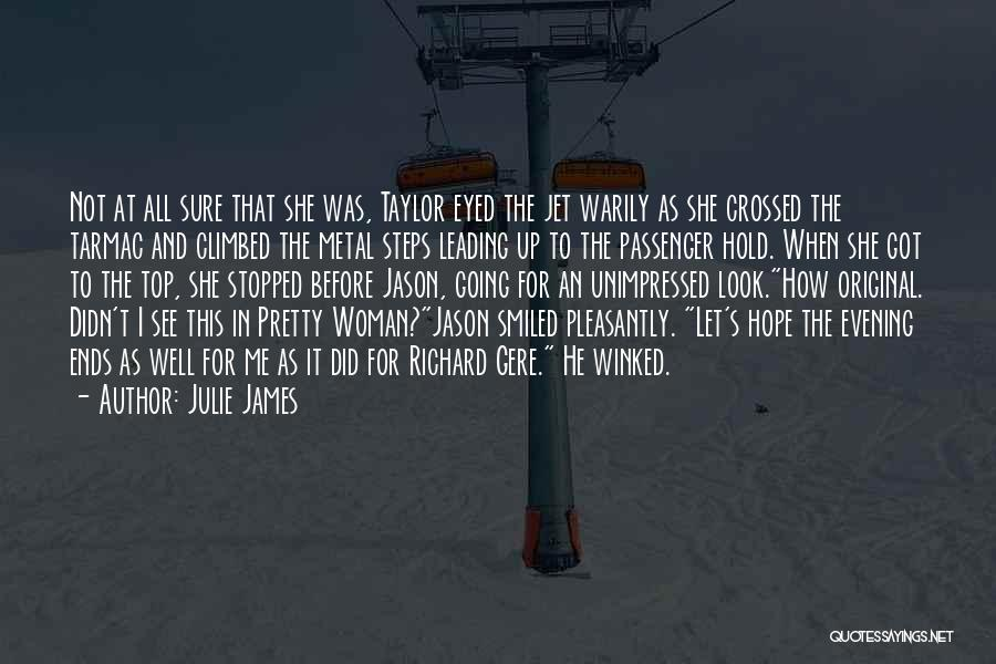 Hold Up Quotes By Julie James