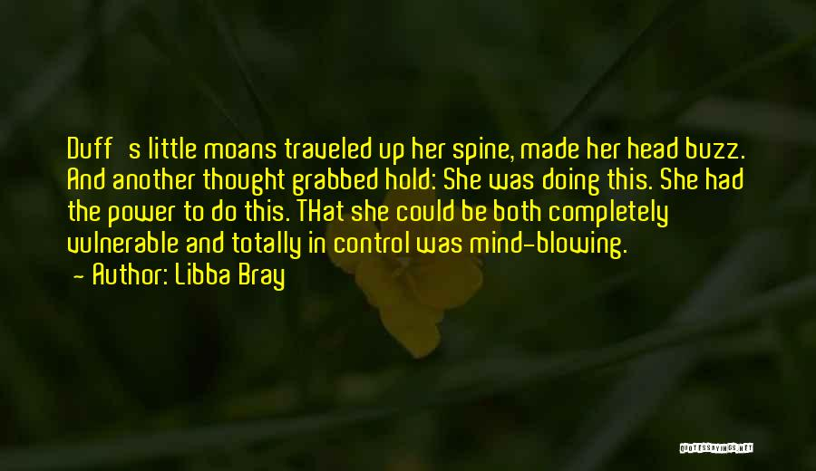 Hold Up Quotes By Libba Bray