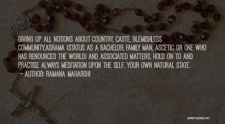 Hold Up Quotes By Ramana Maharshi
