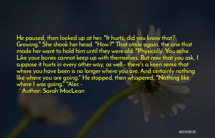 Hold Up Quotes By Sarah MacLean