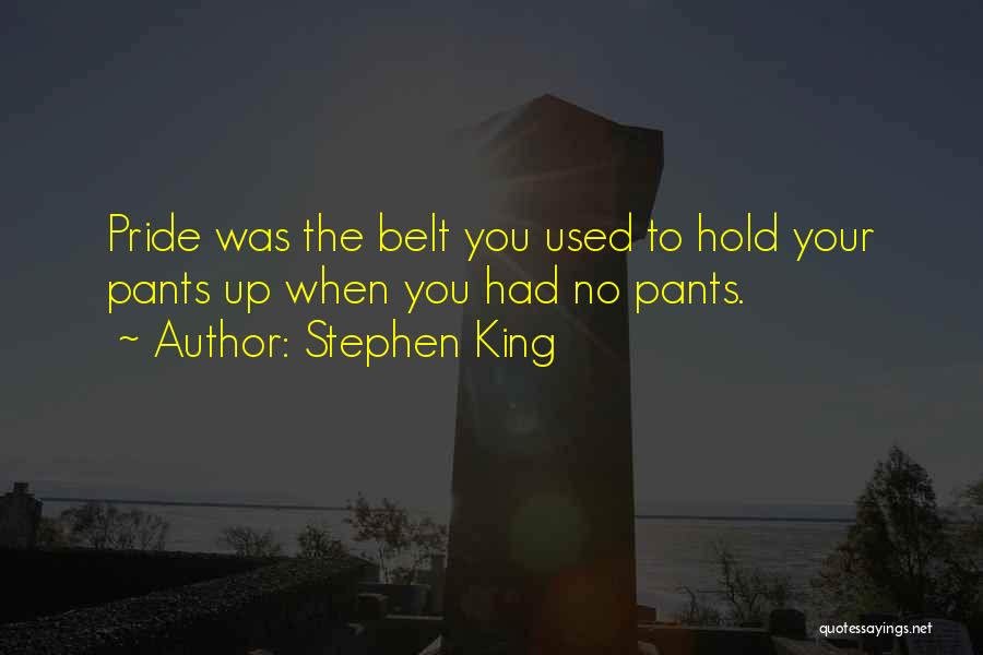 Hold Up Quotes By Stephen King